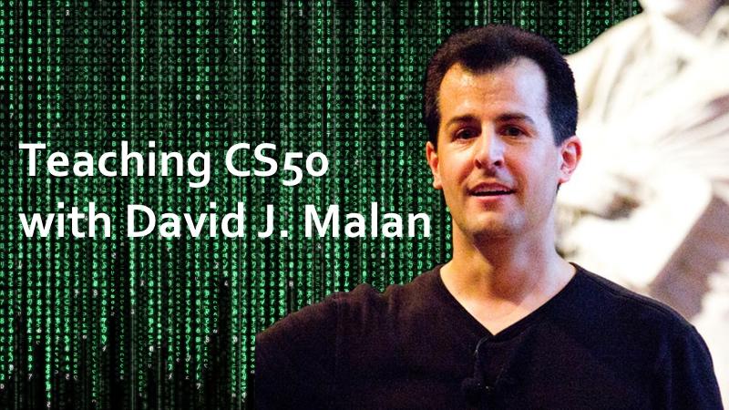 Professor David Malan, Harvard University CS50 - Introduction to Computer Science